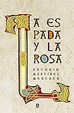 La espada y la rosa
