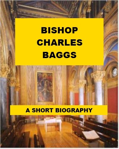bishop-charles-baggs-a-short-biography