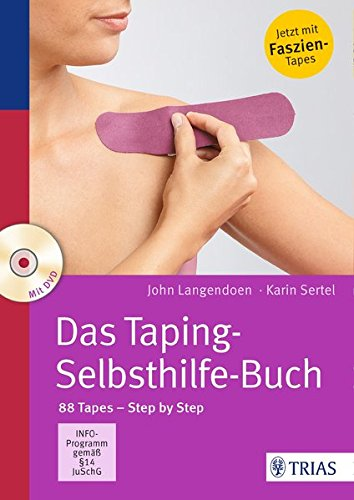 Preisvergleich Produktbild Das Taping-Selbsthilfe-Buch: 88 Tapes - Step by Step