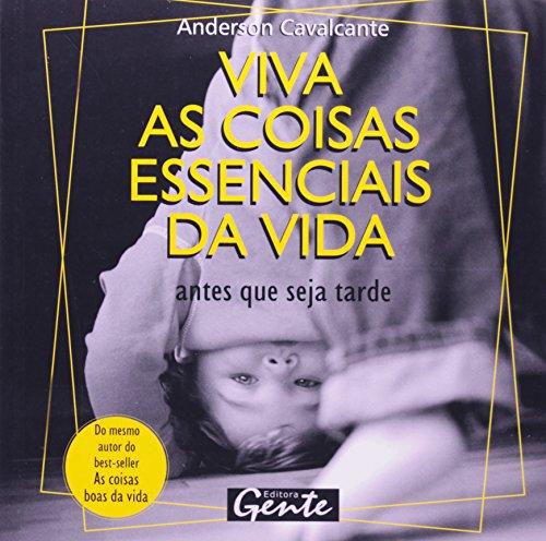 Preisvergleich Produktbild Viva As Coisas Essênciais Da Vida - Antes Que Seja Tarde (Em Portuguese do Brasil)