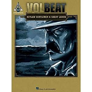 Volbeat: Outlaw Gentlemen & Shady Ladies. Für Gitarre, Gitarrentabulatur