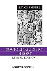 Sociolinguistic Theory by J. K. Chambers (2008-12-03)