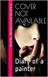 Cover Not Available: Diary of a painter