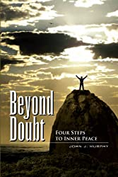 Beyond Doubt: Four Steps to Inner Peace (English Edition)