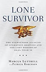Lone Survivor: The Eyewitness Account of Operation Redwing and the Lost Heroes of SEAL Team 10 (Edition 1) by Luttrell, Marcus [Hardcover(2007??]