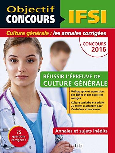 Objectif Concours Annales IFSI Culture Générale Concours 2016