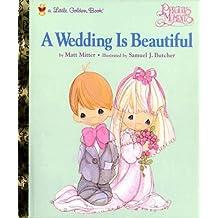 A Wedding is Beautiful by Samuel J. Butcher (1998-03-01)