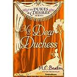 My Dear Duchess (The Dukes and Desires Series Book 5) (English Edition)