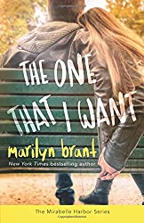 The One That I Want (Mirabelle Harbor, Book 2): Volume 2 by Marilyn Brant (2015-07-20)