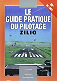 Le Guide Pratique du pilotage - Zilio - 15e édition
