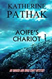 Aoife's Chariot (Imogen and Hugh Croft Series) by Katherine Pathak