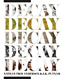 Decay by Nathan Troi Anderson (2008-11-24)
