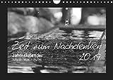 Zeit zum Nachdenken (Wandkalender 2019 DIN A4 quer): Schwarz-Weiß-Fotografien aus diversen Momenten im Leben, mit Sprüchen von bekannten ... (Monatskalender, 14 Seiten ) (CALVENDO Natur)