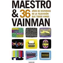 Maestro & Vainman: 36 años de historias de la televisión que todos vimos