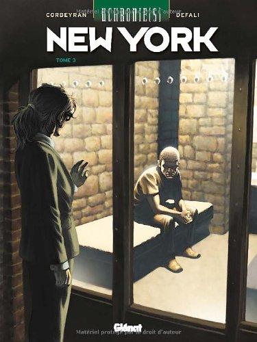 Uchronie(s) : New York, Tome 3 : Retrouvailles par Eric Corbeyran, Defali