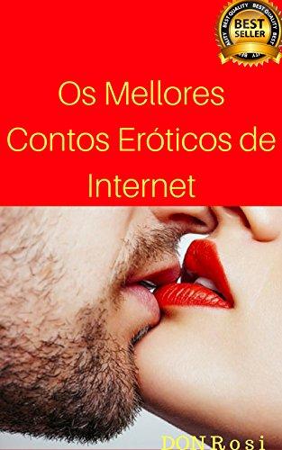 Os Mellores Contos Eróticos de Internet (1) (Galician Edition) por Don  Rosi