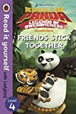Kung Fu Panda: Friends Stick Together – Level 4 (Read It Yourself)