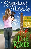 Stardust Miracle (Miracle Interrupted Book 2)