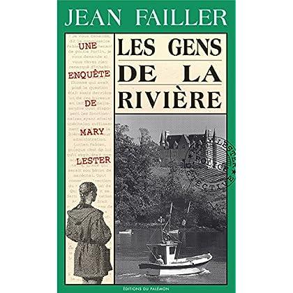 Les gens de la rivière: Crimes en eaux troubles (Les enquêtes de Mary Lester t. 15)