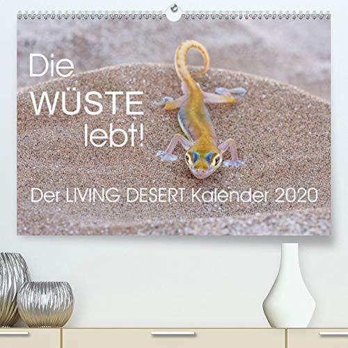 Die Wüste lebt! - Der LIVING DESERT Kalender 2020 (Premium-Kalender 2020 DIN A2 quer): Gecko, Schlange und Co: Fantastische Tier- und ... (Monatskalender, 14 Seiten ) (CALVENDO Tiere)