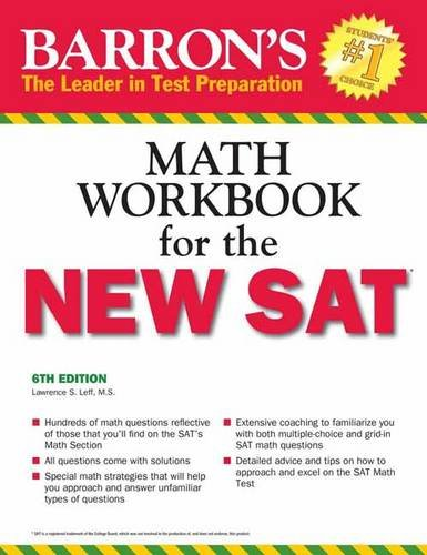Barron's Math Workbook for the New SAT, 6th Edition (Barron's Sat Math Workbook) por Lawrence S. Leff