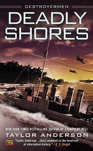 Deadly Shores (Destroyermen) por Taylor Anderson