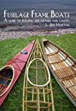 Image de Fuselage Frame Boats A guide to building skin kayaks and Canoes (English Edition