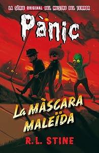 Pànic 19: La màscara maleïda par  R. L. Stine