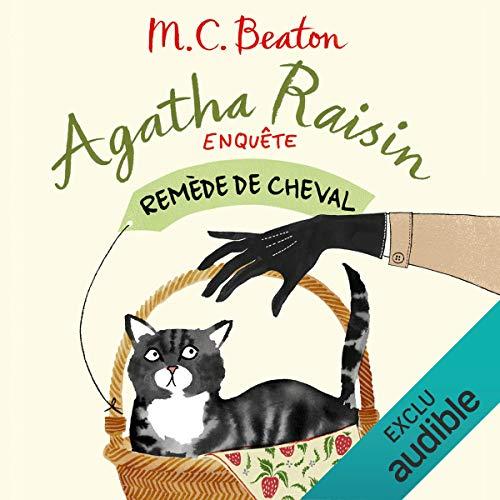 Remède de cheval: Agatha Raisin enquête 2 par M. C. Beaton