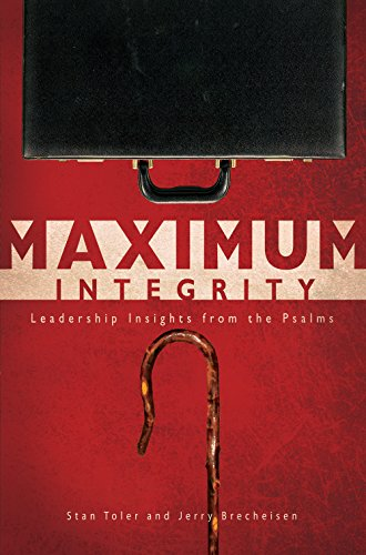 Maximum Integrity: Leadership Insights from the Psalms (English Edition)