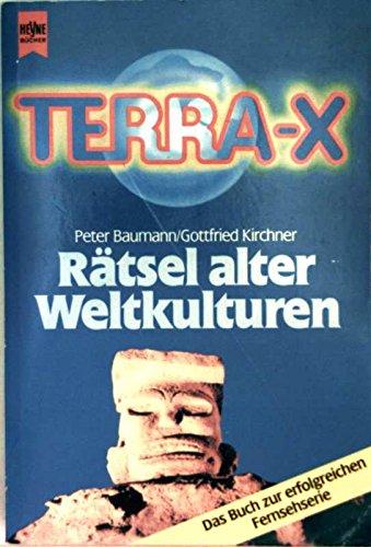 Terra X. Rätsel alter Weltkulturen I.
