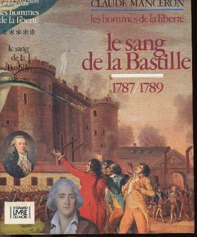 Le sang de la bastille (Les hommes de la liberté tome 5) par CLAUDE MANCERON