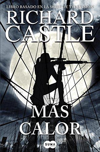 Más calor (Serie Castle 8) (FUERA DE COLECCION SUMA.)