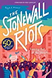 The Stonewall Riots. A History