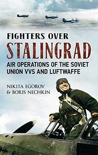 Fighters Over Stalingrad: Air Operations of the Soviet Union Vvs and Luftwaffe: 1 por Nikita Egorov