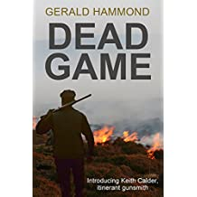 Dead Game (Keith Calder Book 1) (English Edition)