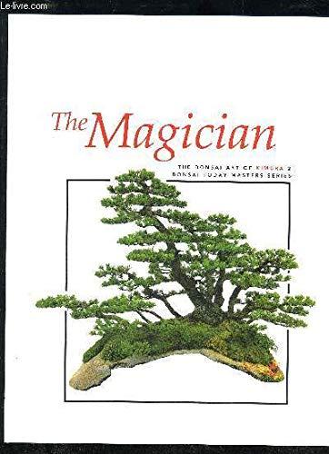 The Magician: The Bonsai Art of Kimura 2 (Bonsai Today Masters Series)
