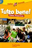 Image de Italien 2e A2-B1 Tutto bene! : Cahier d'exercices