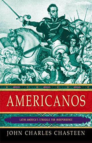 americanos-latin-americas-struggle-for-independence-pivotal-moments-in-world-history