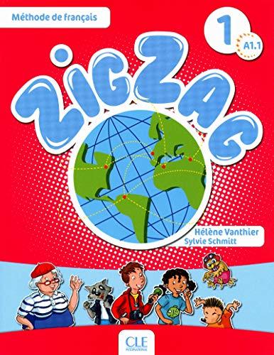 Zigzag Ediz francese Per la Scuola elementare: Zig Zag 1 Niveau A1 Livre De L'Élève (METHODE ZIGZAG)