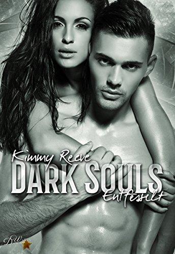 Dark Souls: Entfesselt (Dark-Reihe 2) von [Reeve, Kimmy]