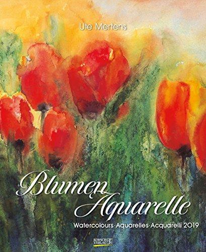 Blumenaquarelle 2019: Kunst Special Kalender