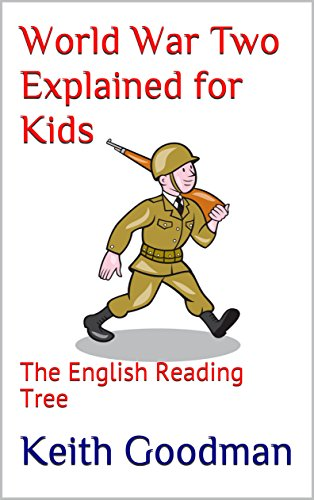 World War Two Explained for Kids: The English Reading Tree