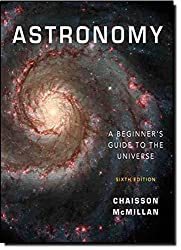 Astronomy: A Beginner's Guide to the Universe with MasteringAstronomy: United States Edition