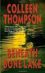 Beneath Bone Lake (Love Spell) by Colleen Thompson (2009-06-01)