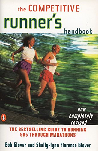 The Competitive Runner's Handbook por Robert Glover