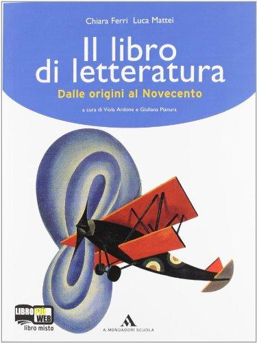 Giallo, rosso, blu.  Il libro della letteratura. Dalle origini al novecento. Per la Scuola media