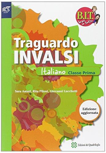 BIT. Bravi in tutto. INVALSI italiano. Per la Scuola media. Con espansione online: BIT - TRAGUARDO PROVE INVALSI ITALIANO 1