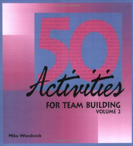 Fifty Activities for Team Building: 2