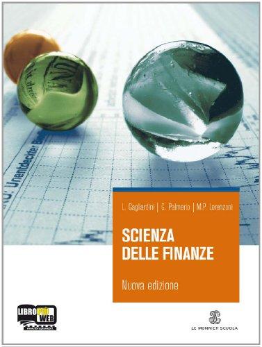 Scienza delle finanze. Con espansione online. Per gli Ist. tecnici e professionali